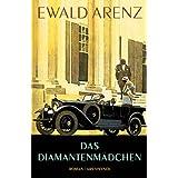 """Das Diamantenm�dchenvon """"Ewald Arenz"""""""