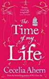 Cecelia Ahern The Time of My Life