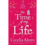 The Time of My Lifeby Cecelia Ahern