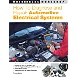 How to Diagnose and Repair Automotive Electrical Systems (Motorbooks Workshop) ~ Tracy Martin