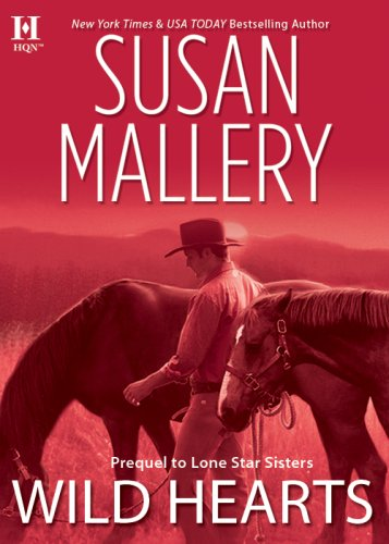 Wild Hearts (Lone Star Sisters) by Susan Mallery