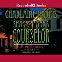 Shakespeare's Counselor: The Lily Bard Mysteries, Book 5 (       UNABRIDGED) by Charlaine Harris Narrated by Julia Gibson