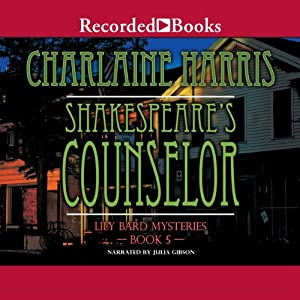 Shakespeare's Counselor: The Lily Bard Mysteries, Book 5 | [Charlaine Harris]