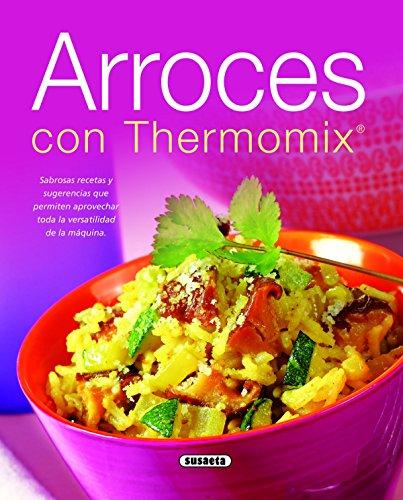 Arroces con thermomix (El Rincón Del Paladar)