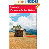 Frommer's Provence and the Riviera (Frommer's Complete Guides)