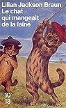 Le chat qui mangeait de la laine par Jackson Braun