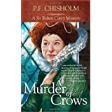 A Murder of Crows (Sir Robert Carey) ~ P. F. Chisholm