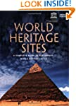 World Heritage Sites: A Complete Guid...