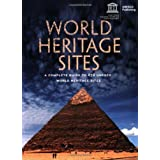 World Heritage Sites: A Complete Guide to 878 UNESCO World Heritage Sites ~ Firefly Books