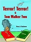 Terror! Terror! & Tom Walker Two