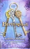 Kristin Cashore Bitterblue (Graceling Realm Books)