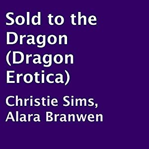Sold to the Dragon Audiobook