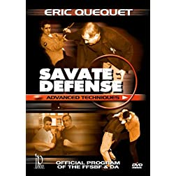 Savate Defense Advanced Techniques - Official Program of the FFSBF & DA with Eric Quequet