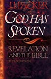 God Has Spoken: Revelation and the Bible (0801071283) by J. I. Packer