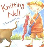 img - for [(Knitting Nell )] [Author: Julie Jersild Roth] [Jul-2006] book / textbook / text book