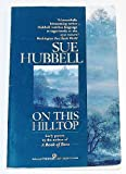 On This Hilltop (0345373065) by Hubbell, Sue