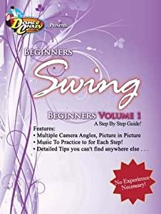Swing Dance Instructions on DVD: Beginner's Swing Volume 1, A Step-by-Step Guide