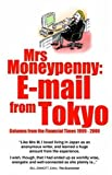 img - for Mrs Moneypenny: E-mail from Tokyo by Mrs Moneypenny (2006-01-01) book / textbook / text book