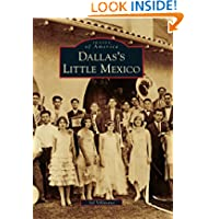Dallas's Little Mexico (Images of America Series) (Images of America (Arcadia Publishing))