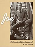 Joe: A Memoir of Joe Brainard