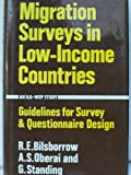 Migration Surveys in Low-Income Countries: Guidelines for Survey and Questionnaire Design (Published for the International Labour Organisation)