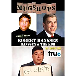 Mugshots: Robert Hanssen - Hanssen and the KGB (Amazon.com exclusive)