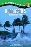 Hurricanes: Weathering the Storm (All Aboard Science Reader)