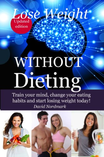 Lose Weight WITHOUT Dieting – Train your mind, change your eating habits and start losing weight today! (Animal Kingdom Workouts)