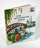 Over Buttonwood Bridge (The Muffin Family Picture Bible) (0802462669) by V. Gilbert Beers