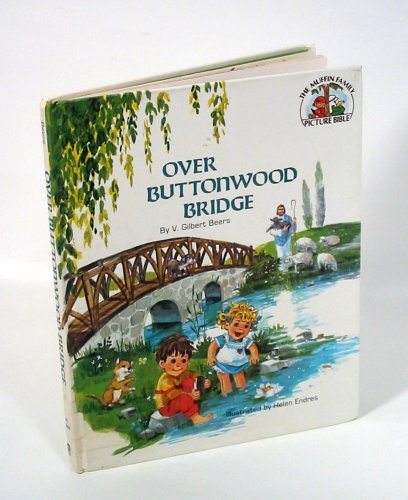 Over Buttonwood Bridge (The Muffin Family Picture Bible) (Family Time Bible In Pictures compare prices)