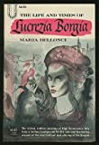 img - for The Life and Times of Lucrezia Borgia book / textbook / text book
