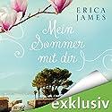 Mein Sommer mit dir Hörbuch von Erica James Gesprochen von: Elena Wilms