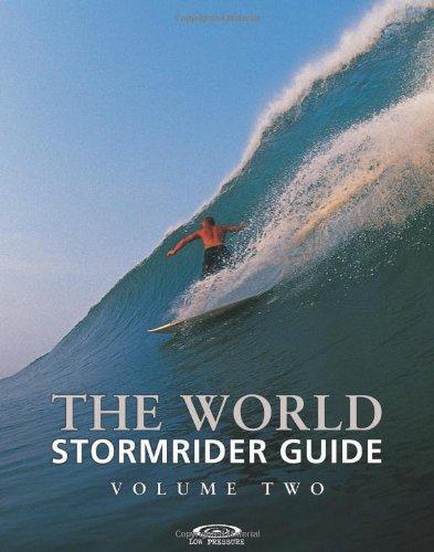 The World Stormrider Guide : Volume 2: Vol 2 (Stormrider Guides)