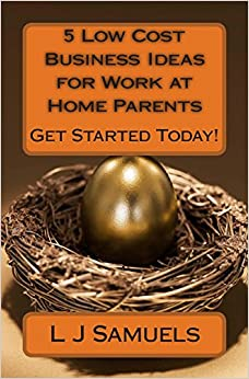 5 low cost business ideas for work at home parents 5