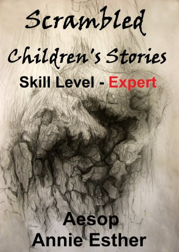 Aesop - Scrambled Children's Stories (Annotated & Narrated in Scrambled Words) Skill Level - Expert (Scramble for fun! Book 6) (English Edition)