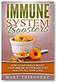 Immune System Boosters: How To Naturally Boost Your Immune System & Stay Healthy All Year Long