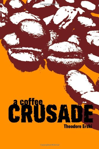 A Coffee Crusade