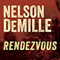 Rendezvous (       UNABRIDGED) by Nelson DeMille Narrated by Scott Brick