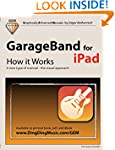 GarageBand for iPad - How it Works: A...