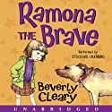 Ramona the Brave (       UNABRIDGED) by Beverly Cleary Narrated by Stockard Channing
