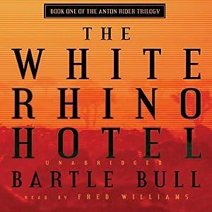 The White Rhino Hotel Audiobook