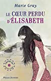 Le coeur perdu d'Elisabeth