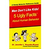 Men Don't Like Kids! 5 Ugly Facts About Human Behavior