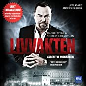 Livvakten - vägen till monarken [The Bodyguard - The Road to the Monarch] | [Daniel Webb, Anders Johansson]