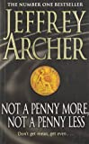Not A Penny More, Not A Penny Less Jeffrey Archer