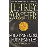 Not A Penny More, Not A Penny Lessby Jeffrey Archer