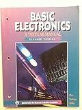Basic Electronics: A Text-Lab Manual (Basic Electricity-Electronics Series) (0028018877) by Zbar, Paul B.