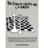 The Edges of Seventh-Day Adventism: A Study of Separatist Groups Emerging from the Seventh-Day Adventist Church (1844-1980) Including the Worldwide Ch (Paperback) - Common