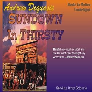 Sundown in Thirsty | [Andrew Dequasie]