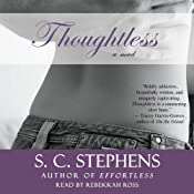 Thoughtless | [S. C. Stephens]